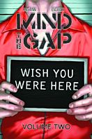 Mind the Gap - Volume 02 Wish You Were Here TPB (Trade Paperback)