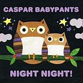 Caspar Babypants - Night Night! CD | Popcultcha