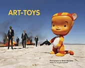 Art Toys - Book by Brian McCarty