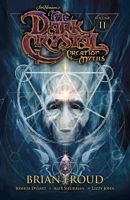 The Dark Crystal: Creation Myths - Volume 02 Paperback