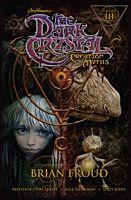 The Dark Crystal: Creation Myths - Volume 03 Paperback