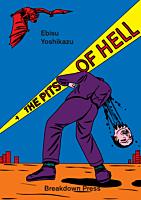 The Pits of Hell by Yoshikazu Ebisu Manga Paperback Book