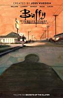 Buffy the Vampire Slayer - Volume 06 Secrets of the Slayer Trade Paperback Book