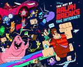 Ralph Breaks the Internet - Art of Wreck It Ralph 2 Hardcover