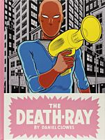 The Death-Ray by Daniel Clowes Hardcover