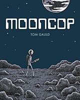 Mooncop by Tom Gauld Hardcover