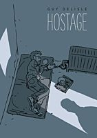 Hostage by Guy Delisle Hardcover