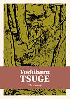 The Swamp by Yoshiharu Tsuge Manga Hardcover Book
