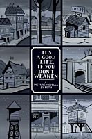 It's A Good Life, If You Don't Weaken by Seth Paperback