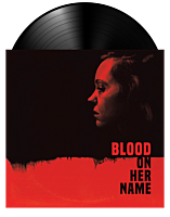 Blood On Her Name - Original Motion Picture Soundtrack by Brooke & Will Blair LP Vinyl Record