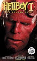 Hellboy - Hellboy II: The Golden Army Novel