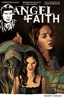 Angel & Faith - Volume 02 Daddy Issues TPB (Trade Paperback)