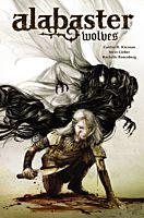 Alabaster Wolves - HC (Hardcover Book)