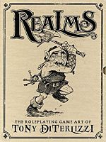 Realms: The Roleplaying Game - The Art of Tony DiTerlizzi Limited Edition Hardcover