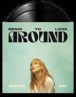 Gretta Ray - Begin To Look Around 2xLP Vinyl Record