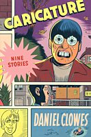 Caricature: Nine Stories by Daniel Clowes Paperback