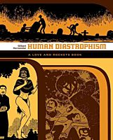 Love and Rockets Library - Human Diastrophism by Gilbert Hernandez Paperback