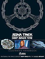 Star Trek: Deep Space Nine - Space Station Deep Space 9 & The U.S.S. Defiant Illustrated Handbook Hardcover