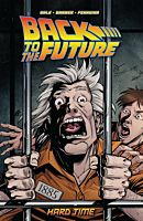 Back to the Future - Volume 04 Hard Time Trade Paperback