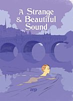 A Strange & Beautiful Sound by Zep Hardcover