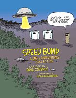 Speed Bump: A 25th Anniversary Edition by Dave Coverly Hardcover Book