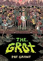 The Grot: The Story of Swamp City Grifters by Pat Grant Paperback Book