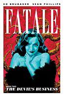 Fatale - Volume 02 The Devil's Business Trade Paperback