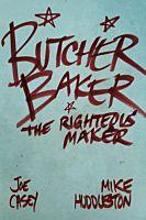 Butcher Baker The Righteous Maker by Joe Casey Hardcover Book
