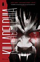 Killadelphia - Volume 01 Sins of the Father Trade Paperback Book