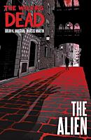 The Walking Dead - The Alien Hardcover Book