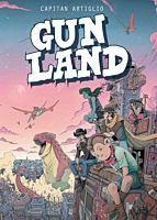 Gunland Volume 01 by Captain Artiglio Paperback Book