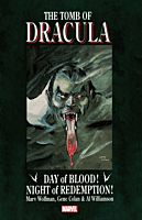 The Tomb of Dracula - Day of Blood! Night of Redemption! Trade Paperback