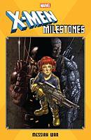 X-Men: Milestones - Messiah War Trade Paperback Book