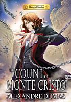 The Count of Monte Cristo - Manga Classics Paperback Book
