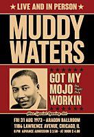 Muddy Waters - Got My Mojo Workin Aragon Ballroom, Chicago 1973 Art Print