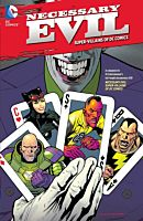 Necessary Evil - The Villains of the DC Universe TPB Trade Paperback