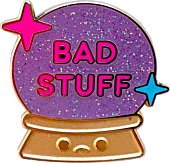 100% Soft - Bad Stuff Enamel Pin