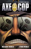 Axe Cop - Volume 03 TPB (Trade Paperback)