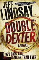 Dexter - Book #6: Double Dexter