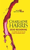 True Blood - Sookie Stackhouse Book 11: Dead Reckoning