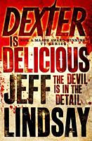 Dexter - Book #5: Dexter Is Delicious