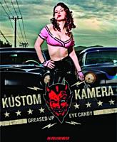 Kustom Kamera - Greased Up Eye Candy