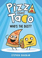 RHO12330-Pizza-and-Taco-Whos-the-Best?-by-Stephen-Shaskan-Hardcover-Book-01