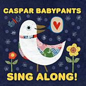 Caspar Babypants - Sing Along! CD | Popcultcha
