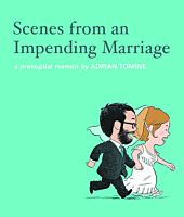Scenes from an Impending Marriage by Adrian Tomine Hardcover