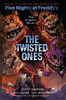 Five Nights at Freddy's: The Twisted Ones - The Graphic Novel Hardcover Book