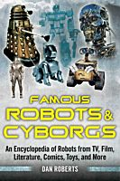 SHP36389-Famous-Robots-and-Cyborgs-An-Encyclopedia-of-Robots-from-TV-Film-Literature-Comics-Toys-and-More-Paperback-Book01