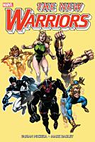 The New Warriors - Classic Omnibus Volume 01 Hardcover Book (DM Variant Cover)