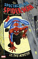 The Spectacular Spider-Man - Lo, This Monster Trade Paperback Book