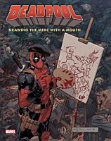 Deadpool - Drawing the Merc with a Mouth Hardcover